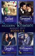Modern Romance Collection: August 2017 Books 5 -8: The Secret He Must Claim / Carrying the Spaniard's Child / A Ring for the Greek's Baby / Bought for the Billionaire's Revenge (Mills & Boon e-Book Collections)