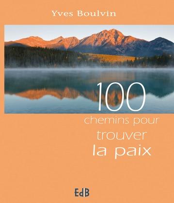 100 chemins pour trouver la paix