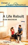A Life Rebuilt