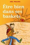 Etre bien dans ses baskets