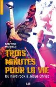 Trois minutes pour la vie