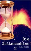 H.G. Wells: Die Zeitmaschine