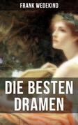Die besten Dramen von Frank Wedekind