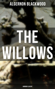 The Willows (Horror Classic)