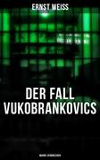 DER FALL VUKOBRANKOVICS: Wahre Verbrechen