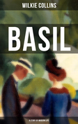 BASIL (A Story of Modern Life)