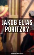Jakob Elias Poritzky: Die schönsten Liebesgeschichten