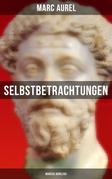 Selbstbetrachtungen - Marcus Aurelius