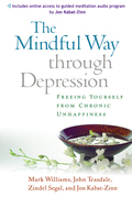 Mindful Way through Depression (Enhanced): Freeing Yourself from Chronic Unhappiness