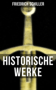 Historische Werke von Friedrich Schiller