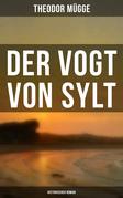 Der Vogt von Sylt (Historischer Roman)