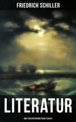Friedrich Schiller: Literatur- und theatertheoretische Essays