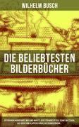 Die beliebtesten  Bilderbücher von Wilhelm Busch: Peterchens Mondfahrt, Max und Moritz, Der Struwwelpeter, Schneewittchen, Das Buch vom Klapperstorch, Die Schneekönigin...
