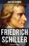 Friedrich Schiller: Lebensgeschichte und Werk