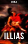 Illias (Komplette deutsche Ausgabe)