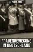 Louise Otto: Frauenbewegung in Deutschland