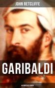 GARIBALDI: Historischer Roman