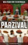 PARZIVAL - Die Legende der Gralssuche