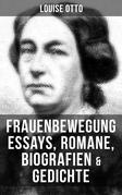 Louise Otto: Frauenbewegung Essays, Romane, Biografien & Gedichte