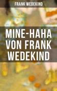 MINE-HAHA von Frank Wedekind