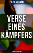 Erich Mühsam: Verse eines Kämpfers (151 Gedichte in einem Band)