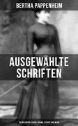 Ausgewählte Schriften von Bertha Pappenheim: Erzählungen, Sagen, Drama, Essays und mehr