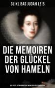 Die Memoiren der Glückel von Hameln: Das erste autobiografische Werk einer deutschen Frau