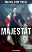Majestät (Historischer Roman)