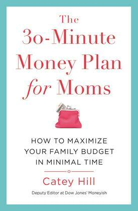 The 30-Minute Money Plan for Moms