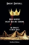 Trois meurtres valent bien une couronne