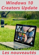 Nouveautés Windows 10 Creators Update