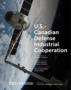 U.S.-Canadian Defense Industrial Cooperation
