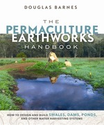 The Permaculture Earthworks Handbook
