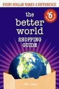 Better World Shopping Guide #6