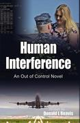 Human Interference: An Out of Control Novel