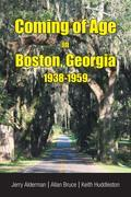 Coming of Age in Boston, Georgia 1938-1959