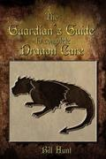 The Guardian's Guide to Complete Dragon Care