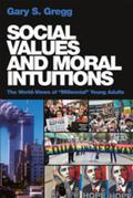 "Social Values and Moral Intuitions: The World-Views of ""Millennial"" Young Adults"