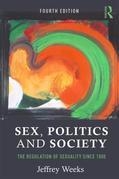 Sex, Politics and Society: The Regulation of Sexuality Since 1800