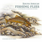 South African Fishing Flies - An Anthology of Milestone Patterns