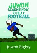 Juwon Learns How to Play Football