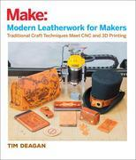 Modern Leatherwork for Makers: Traditional Craft Techniques Meet CNC and 3D Printing