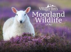 Villager Jim's Moorland Wildlife