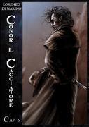 Conor Il Cacciatore - Cap. 6