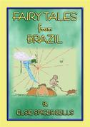 FAIRY TALES FROM BRAZIL - 18 South American Stories