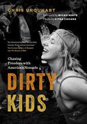 Dirty Kids
