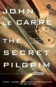 The Secret Pilgrim: A Novel
