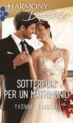 Sotterfugi per un matrimonio