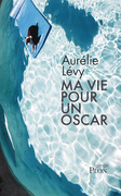 Ma vie pour un oscar