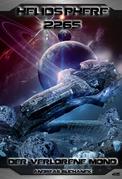 Heliosphere 2265 - Band 45: Der verlorene Mond